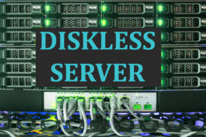 tutorial diskless server